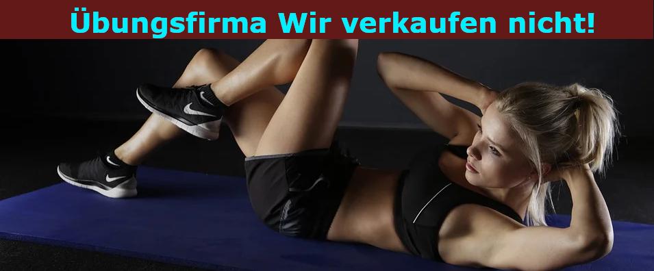 Übungsfirma - Wir verkaufen nicht! Banner - Krafttraining (Eine blonde Dame, die auf dem Rücken liegt und Bauchübungen macht)